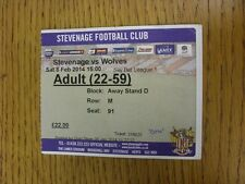08/02/2014 Ticket: Stevenage v Wolverhampton Wanderers  ('con' wrote on front).