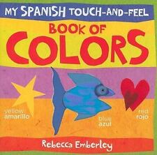 My Spanish Touch-and-Feel Book of Colors My Spanish Touch-And-Feel Books