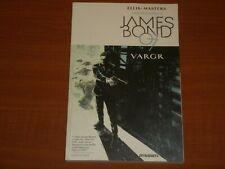Dynamite Comics: Ian Fleming's James Bond 007 'VARGR' TPB Graphic Novel By Ellis