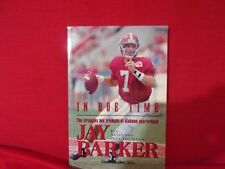 BOOK - IN DUE TIME BY WAYNE ATCHESON - JAY BARKER - ALABAMA QUATERBACK 1995