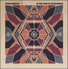 DUNDOV, PETAR - AT THE TURN OF EQUILIBRIU NEW CD