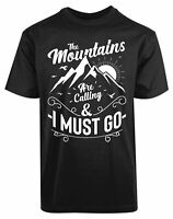 The Mountains Are Calling And I Must Go New Mens Shirt Beautiful Nature Call Tee