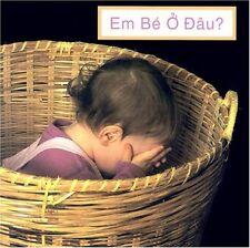 Em Be O Dau? (Wheres the Baby? (Vietnamese Editi