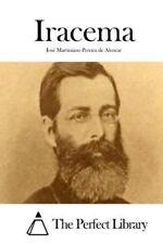 Iracema by José Martiniano Pereira de Alencar (2015, Paperback)