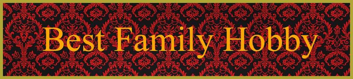 Best Family Hobby