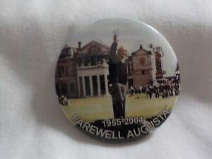 Vintage Golf 1955-2004 ARNOLD PALMER Farewell Augusta Pin Button RARE