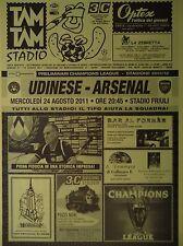 Programm Stadio UEFA CL 2011/12 Udinese Calcio - Arsenal FC
