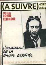 A SUIVRE N°HORS-SERIE  SPECIAL JOHN LENNON. CASTERMAN. 1981.
