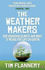 Very Good, The Weather Makers: Our Changing Climate and what it means for Life o