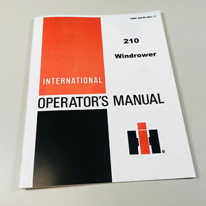 INTERNATIONAL 210 WINDROWER OPERATORS OWNERS MANUAL