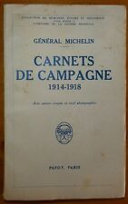 GAL MICHELIN: Carnets de campagne 1914-1918  / Guerre 14-18 / 1935 EO