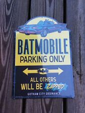 Batmobile Parking Only Batman All other will be zapped Embossed Metal Sign