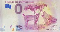 BILLET 0  EURO DOMAINE DES GROTTES DE HAN BELGIQUE   2018  NUMERO 10000 DERNIER
