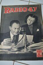RADIO 47 N°124 7 MARS 1947 // FRANCOIS GUILLAUME VAN DE WALLE RAY POSTIAU