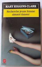 Recherche jeune femme aimant danser - Mary Higgins Clark - Le Livre de Poche