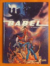 BABEL Tome 1 - Le chemin des étoiles - Ange & Janolle - Editions Soleil