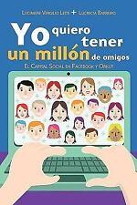 Yo quiero tener un millón de Amigos by Lucimeire V. Leite and Lucrecia...