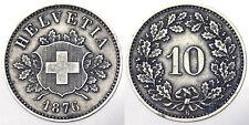 SVIZZERA HELVETIA SWITZERLAND 10 RAPPEN 1876 B Lega BB VF #1190A