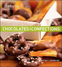 Chocolates and Confections at Home with The Culinary Institute of America by Pe
