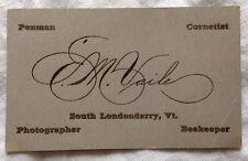RARE 1895 EVERETT M. VAILE PHOTOGRAPHER BUSINESS CARD SOUTH LONDONDERRY VERMONT