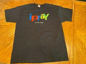 I Pray ~ Do You Pray? ~ Spoof Logo T-Shirt ~ Size XL