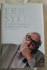 ERIC SYKES If I Don't Write It Nobody Else Will. Autobiography Book