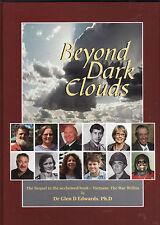BEYOND DARK CLOUDS - DR. GLEN EDWARDS Vietnam war Australia veterans  SIGNED dv