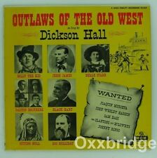 DICKSON HALL Outlaws Of The Old West JESSE JAMES Billy Kid BELLE STARR Vinyl LP