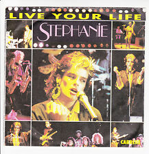 """STEPHANIE Vinyle 45 tours SP 7"""" LIVE YOUR LIFE - BESOIN - CARRERE 14196 RARE"""