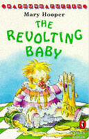 Mary, Hooper, The Revolting Baby (Young Puffin Story Books), Very Good Book