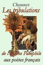 Les Tribulations de l'iguane Pamphile by Chaunes (2015, Paperback, Large Type)