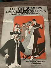 Sheet Music - All The Quakers Are Shoulder Shakers Down In Quaker Town - Leslie