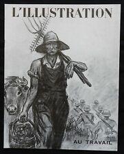 """* Revue L'ILLUSTRATION n°5079 6 Juillet 1940 Edité à Bordeaux (""""Au travail"""")"""