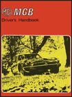 MG MGB Tourer: Owners' Handbook by Ltd  New 9781870642545 Fast Free Shipping..
