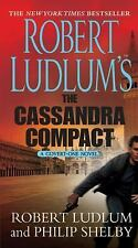Covert-One: The Cassandra Compact 2 by Philip Shelby and Robert Ludlum (2011)