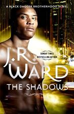 The Shadows: Number 13 in series (Black Dagger Brotherhood) (Pape. 9780749959630