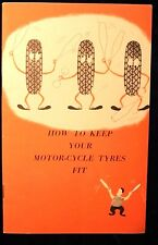"1966 Dunlop Tire Tyre brochure pamphlet ""How To Keep Your Motor-Cycle Tyres Fit"""