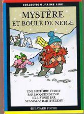 Mystère et Boule de Neige * Marie Hélène DELVAL * J'aime Lire * Roman n° 48