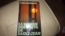 Yves Courriere pour Le roman des hauts de Saint-Jean