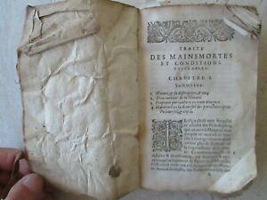 D'ONCIEUX : TRAITE DES MAINMORTES. Genève, 1608. Incomplet