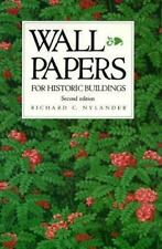 Wall Papers for Historic Buildings: A Guide to Selecting Reproduction Wallpapers