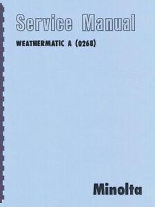 Minolta Weathermatic A Camera Service & Repair Manual Reprint