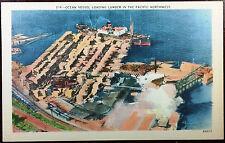 1930's Postcard Ocean Vessel Loading Lumber in The Pacific Northwest