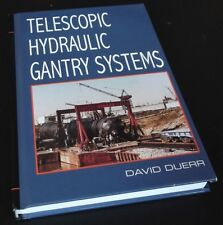 David Duerr : Telescopic Hydraulic Gantry Systems. Hardcover, 2013.