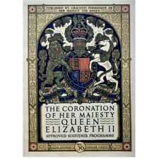The Coronation of Her Majesty Queen Elizabeth II: Approved Souvenir Programme