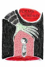 Poems from the Weird Kid by Sir Chase Hooper (2016, Hardcover)