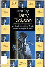 JEAN RAY/HARRY DICKSON ¤ LE CHATIMENT DES FOYLE/LES VENGEURS DU DIABLE ¤ librio
