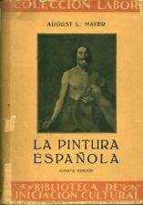 Livre la pintura espagnola August L. Mayer book