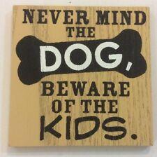 Nevermind Dogs Beware Of Kids Ganz Funny Magnet Kitchen Refrigerator