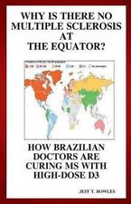 Why Is There No Multiple Sclerosis at the Equator? How Brazilian Doctors Are ...